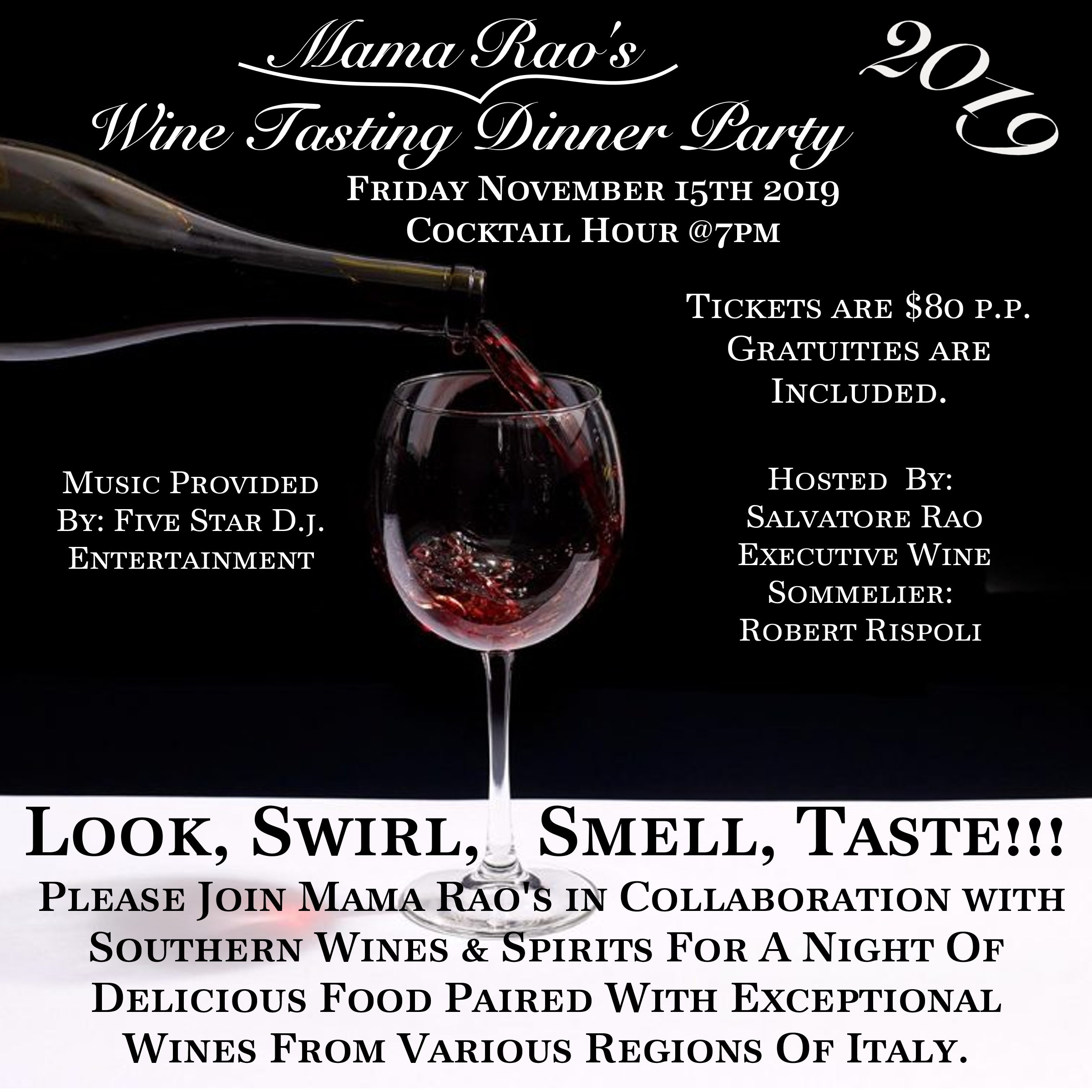 LOOK, SWIRL, SMELL, TASTE !!!! WINE DINNER 2019