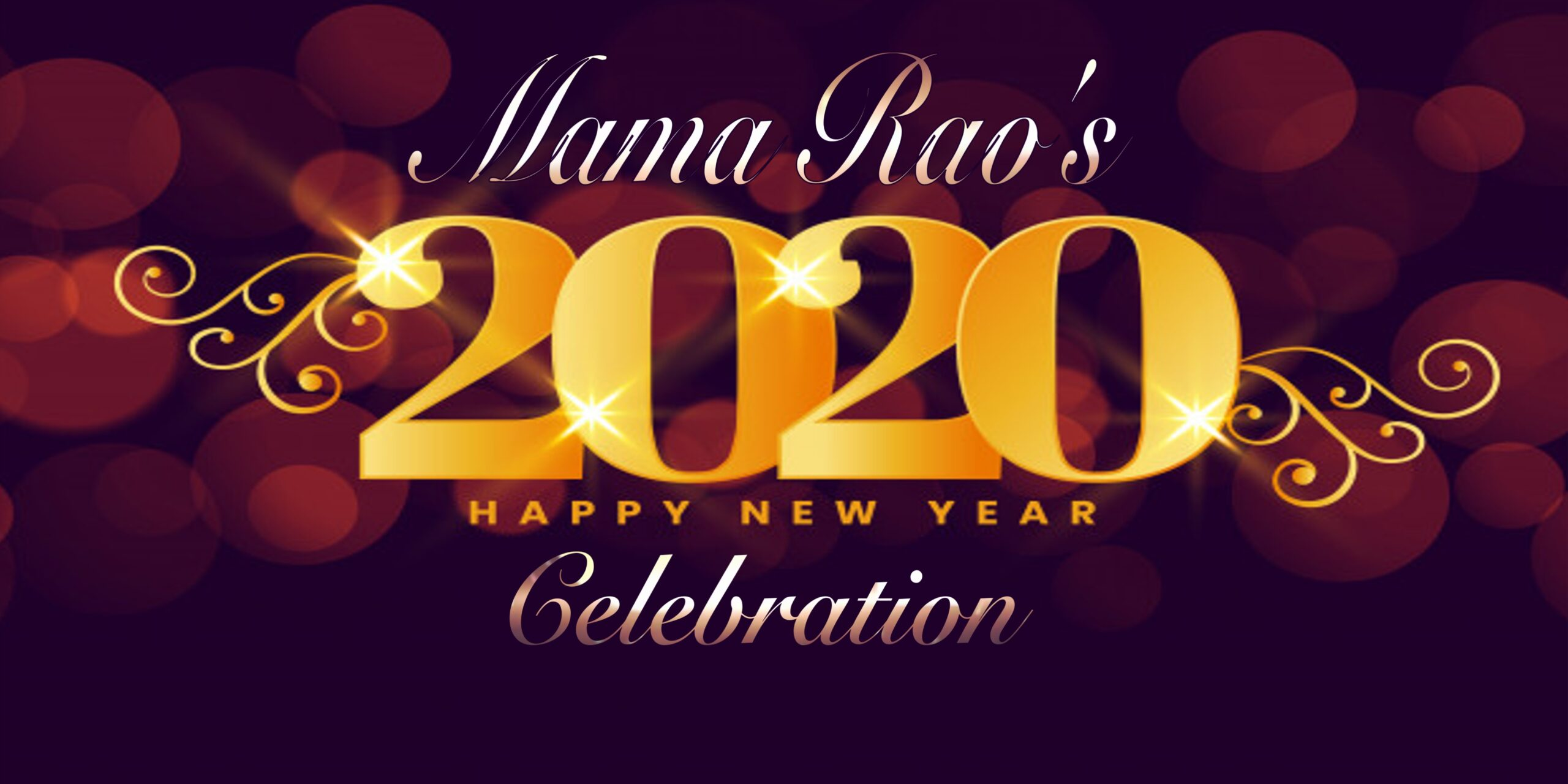 Mama Rao's 2020 Celebration!!!!